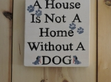 Dog's are the best!  Wooden decor sign.