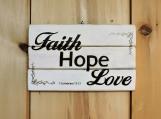 Faith, Hope, Love is all you need!