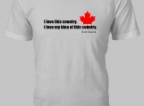 """I love this Country. I love my idea of this country."""" T-Shirt"""